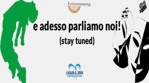 """L'Aquila 2009 sponsor di """"E adesso parliamo noi"""""""